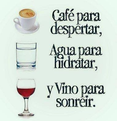 Café, agua y vino :)