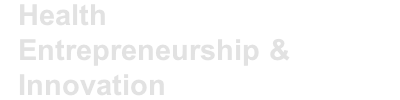 Health Entrepreneurship & Innovation Challenge