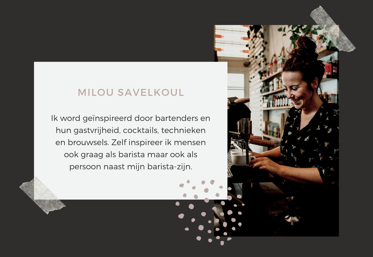 BARISTA STORIES - Milou Savelkoul